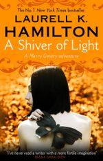 A Shiver of Light : (Merry Gentry 9) - Laurell K Hamilton