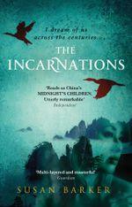 The Incarnations - Susan Barker