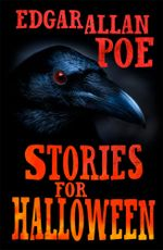 Stories for Halloween - Edgar Allan Poe