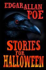 Stories for Halloween - Edgar Allan Poe