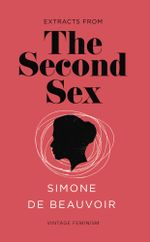 The Second Sex (Vintage Feminism Short Edition) - Simone de Beauvoir