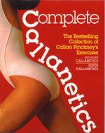 Complete Callanetics - Callan Pinckney