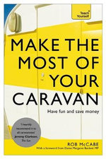 Yeach Yourself Make the Most of Your Caravan : Teach Yourself - Robert McCabe