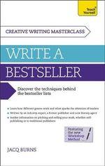 Masterclass : Write a Bestseller : Teach Yourself - Jacq Burns