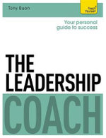 The Leadership Coach : Teach Yourself - Tony Buon