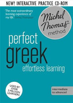 Perfect Greek : Revised (Learn Greek with the Michel Thomas Method) - Hara Garoufalia-Middle
