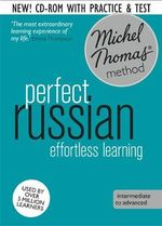 Perfect Russian with the Michel Thomas Method : Revised - Natasha Bershadski