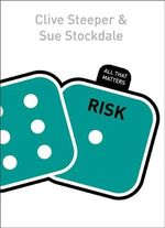 Risk : All That Matters Series - Sue Stockdale