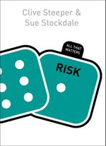 Risk : All That Matters - Sue Stockdale