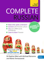 Complete Russian (Learn Russian With Teach Yourself) - Daphne West