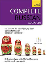 Complete Russian (Learn Russian With Teach Yourself) : Audio Support - Daphne West