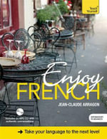 Enjoy French : Teach Yourself - Jean-Claude Arragon