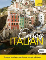 Enjoy Intermediate Italian : Teach Yourself - Sylvia Lymbery