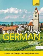 Enjoy German Intermediate to Upper Intermediate Course : Book and CD Pack - Paul Coggle