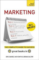 Marketing in 4 Weeks : The Complete Guide to Success: Teach Yourself - Eric Davies