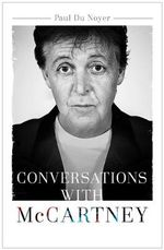 McCartney In His Own Words - Paul Du Noyer