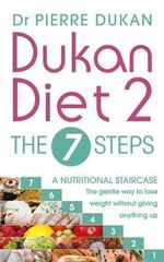 Dukan Diet 2 : The 7 Steps - Pierre Dukan