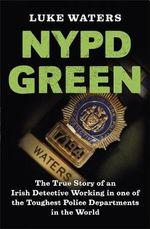 NYPD Green - Luke Waters