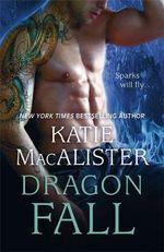 Dragon Fall : Dragon Fall - Katie MacAlister