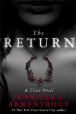 The Return : A Titan Novel - Jennifer L. Armentrout