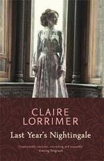 Last Year's Nightingale - Claire Lorrimer