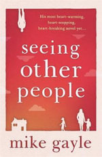Seeing Other People - Mike Gayle