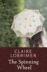 The Spinning Wheel - Claire Lorrimer