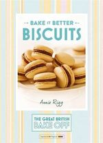 Great British Bake off - Bake it Better : Biscuits No. 2 - The Great British Bake Off