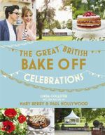 The Great British Bake Off : The Year in Cakes & Bakes - The Great British Bake Off