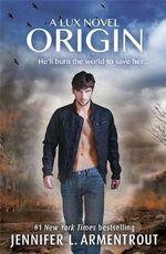 Origin : Lux Series : Book 4 - Jennifer L. Armentrout