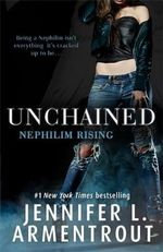 Unchained (Nephilim Rising) - Jennifer L. Armentrout