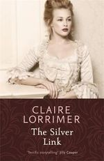 The Silver Link - Claire Lorrimer