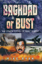Baghdad or Bust - Mike Ryan