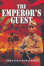 The Emperor's Guest - John Fletcher-Cooke