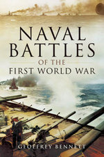Naval Battles of the First World War - Geoffrey Bennett