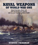 Naval Weapons of World War One - Norman Friedman
