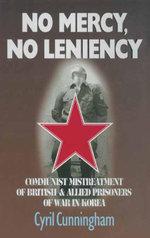 No Mercy, No Leniency - Cyril Cunningham