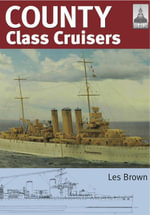 County Class Cruisers - Les Brown