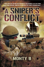 A Sniper's Conflict - Monty B