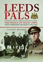 Leeds Pals - Laurie Milner