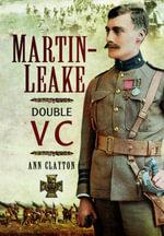 Martin Leake : Double VC - Ann Clayton
