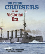 British Cruisers of the Victorian Era - Norman Friedman