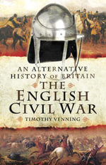 The English Civil War - Timothy Venning