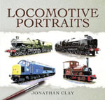 Locomotive Portraits - Jonathan Clay