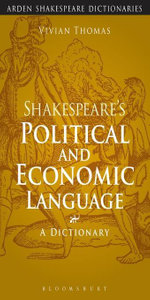 Shakespeare's Political and Economic Language - Vivian Thomas
