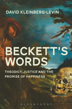 Beckett's Words : The Promise of Happiness in a Time of Mourning - David Kleinberg-Levin