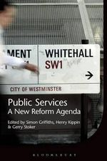 Public Services : A New Reform Agenda