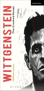 Wittgenstein : The Crooked Roads - William Lyons