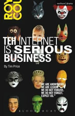 Teh Internet is Serious Business - Tim Price