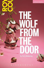 The Wolf from the Door - Rory Mullarkey